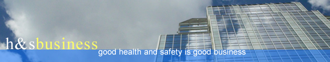 health and safety in the workplace - good health and safety is good business